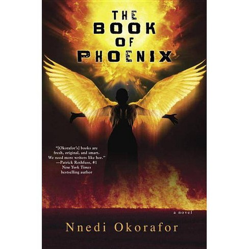 The Book of Phoenix - by  Nnedi Okorafor (Paperback) - image 1 of 1