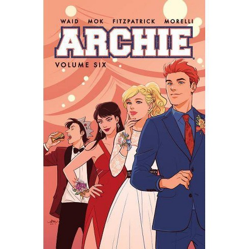 Archie Vol. 6 - by  Mark Waid (Paperback) - image 1 of 1