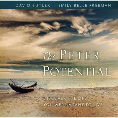 The Peter Potential - by  David Butler & Emily Belle Freeman (Hardcover)