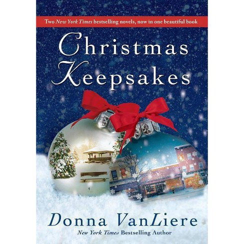 Christmas Keepsakes - by  Donna Vanliere (Paperback) - image 1 of 1