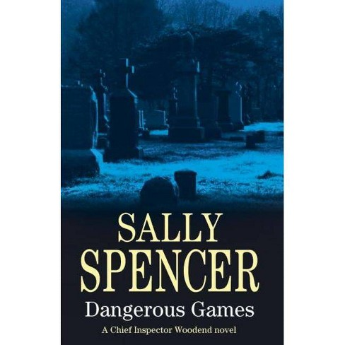 Dangerous Games - (Severn House Large Print) by  Sally Spencer (Hardcover) - image 1 of 1