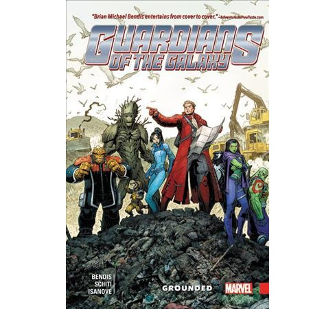 Guardians of the Galaxy New Guard 4 : Grounded (Hardcover) (Brian Michael Bendis) - image 1 of 1