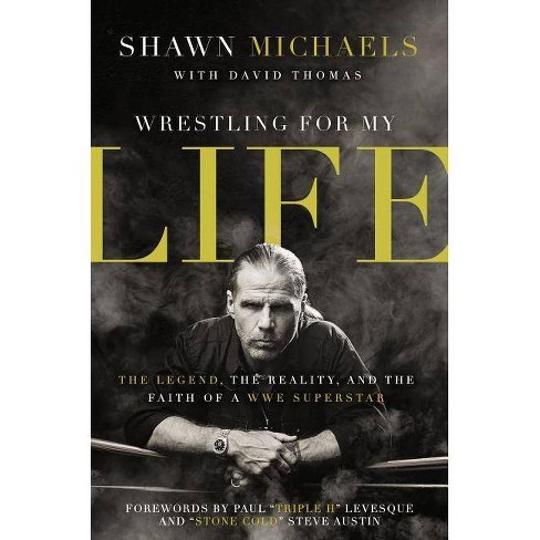 Wrestling for My Life - by  Shawn Michaels (Paperback) - image 1 of 1