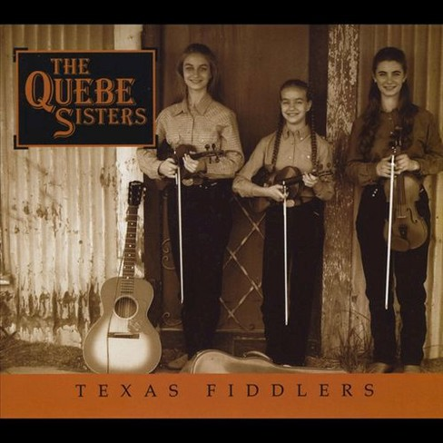 Quebe sisters band - Texas fiddlers (CD) - image 1 of 1