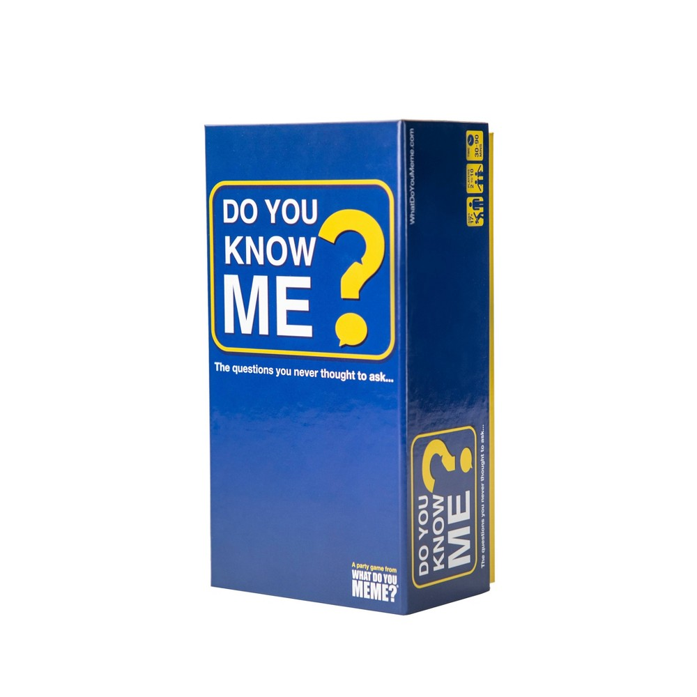 Do You Know Me? by What Do You Meme? Card Game You think you know your fellow player? Find out with the Do You Know Me? by What Do You Meme? Card Game. The game is pretty simple, the game has 460 cards with yes or no questions. One player sits on the hot seat while the person sitting on their right reads out 5 questions, the remaining players will answer with yes or no cards. At the end of each round, the person with the most right answers wins. While being fun, this game helps know about your fellow players a little more. Gender: unisex. Age Group: adult.
