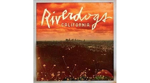 Riverdogs - California (Vinyl) - image 1 of 1