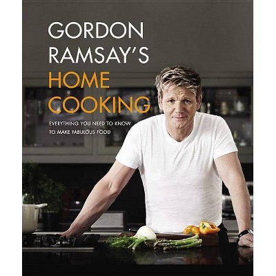 Gordon Ramsay's Home Cooking - (Hardcover)