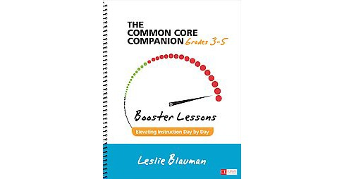 Common Core Companion: Booster Lessons, Grades 3-5 : Elevating Instruction Day by Day (Paperback) - image 1 of 1