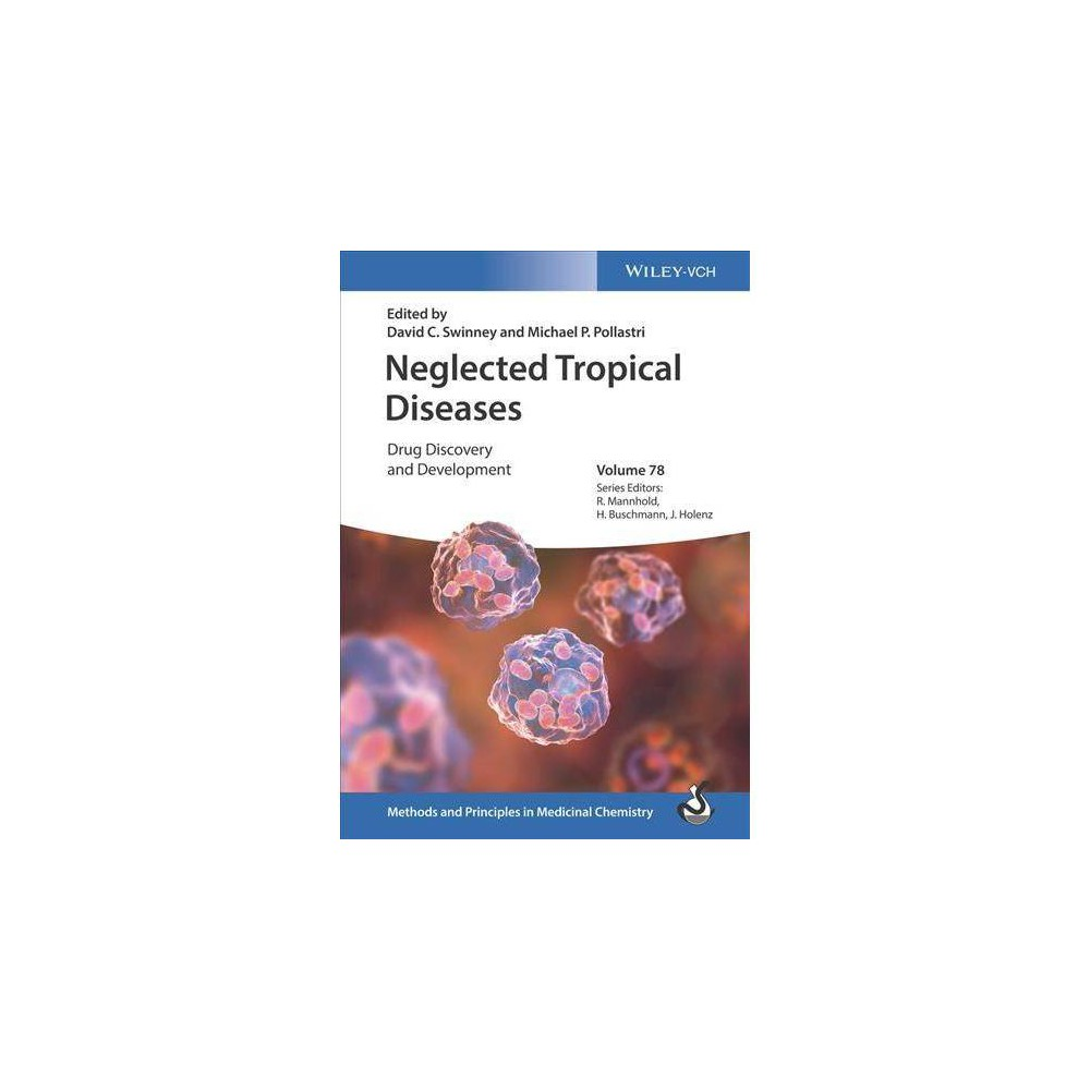 Neglected Tropical Diseases - by David C. Swinney (Hardcover)