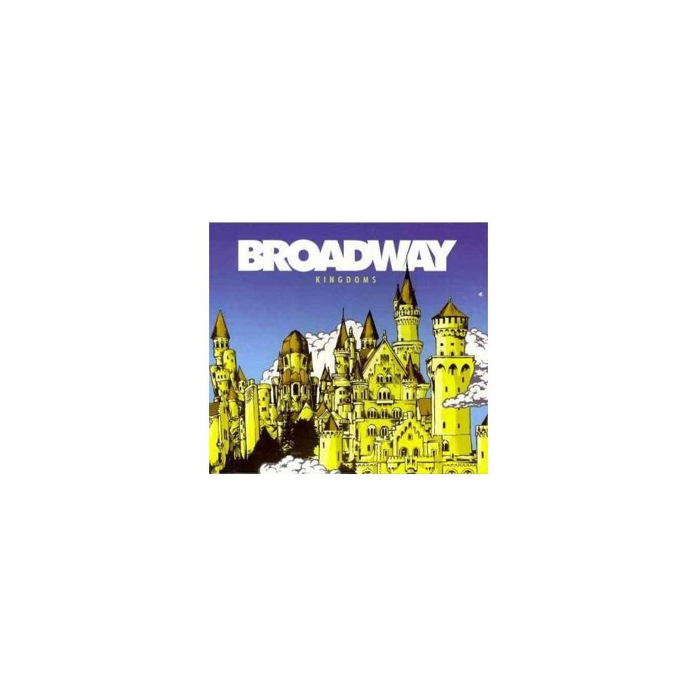 Broadway; Wong Kirk; Leung Ka Fai Tony; Lee Waise; Ng Carrie; Cheng Adam; Cheng Mark; Ng David; Lee Elizabeth; Hark Tsui - Kingdoms (CD)