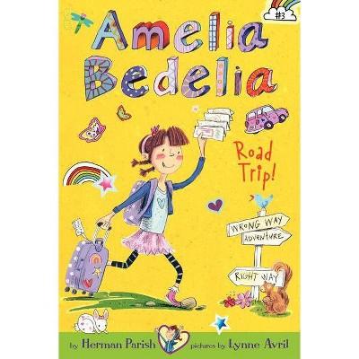 Amelia Bedelia 3 Road Trip 03/19/2013 Fiction + Literature Genres - by Herman Parish (Paperback)