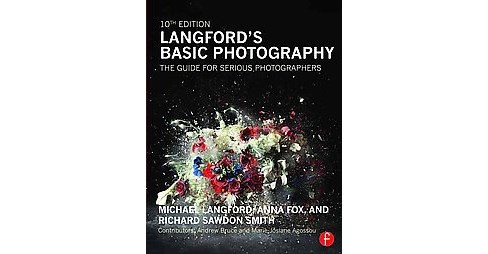 Langford's Basic Photography : The Guide for Serious Photographers (Revised) (Paperback) (Michael - image 1 of 1