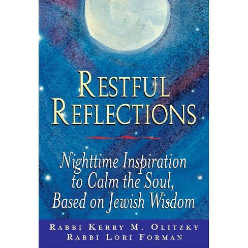 Restful Reflections - by  Lori Forman-Jacobi & Kerry M Olitzky (Paperback) - image 1 of 1