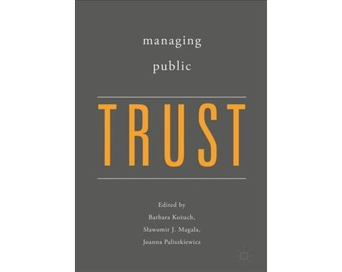 Managing Public Trust -  (Hardcover) - image 1 of 1