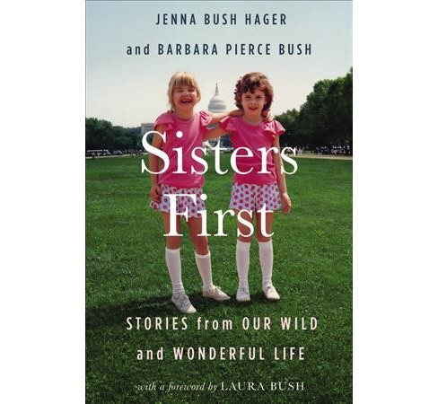 Sisters First : Stories from Our Wild and Wonderful Life -  Large Print (Hardcover) - image 1 of 1