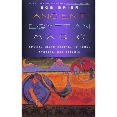Ancient Egyptian Magic - by  Bob Brier (Paperback) - image 1 of 1