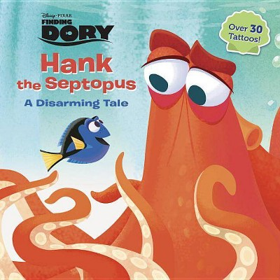 Hank the Septopus (Disney/Pixar Finding Dory) (Paperback) by Amy Sky Koster