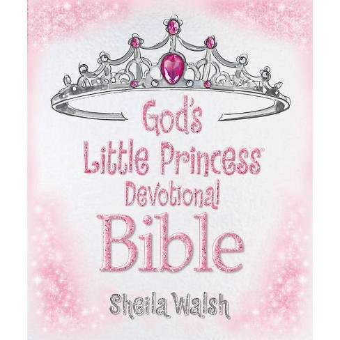 God's Little Princess Devotional Bible - by  Sheila Walsh (Hardcover) - image 1 of 1