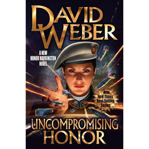 Uncompromising Honor, Volume 19 - (Honor Harrington) by  David Weber (Hardcover) - image 1 of 1