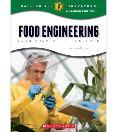 Food Engineering : From Concept to Consumer (Library) (Michael Burgan) - image 1 of 1