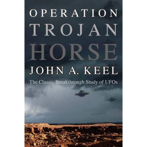 Operation Trojan Horse - by  John a Keel (Paperback) - image 1 of 1