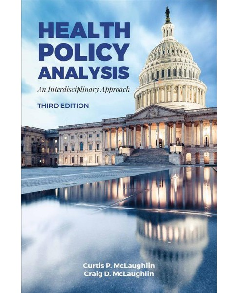 Health Policy Analysis : An Interdisciplinary Approach -  (Paperback) - image 1 of 1