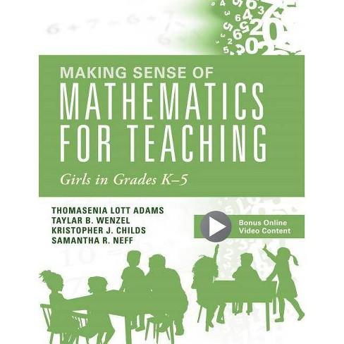 Making Sense of Mathematics for Teaching Girls in Grades K - 5 - (Paperback) - image 1 of 1