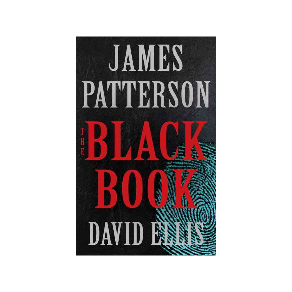 Black Book - by James Patterson & David Ellis (Hardcover)