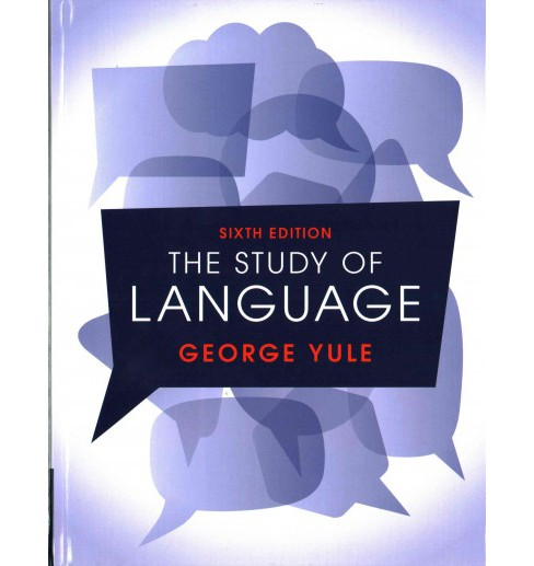 Study of Language (Hardcover) (George Yule) - image 1 of 1
