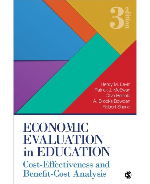 Economic Evaluation in Education : Cost-Effectiveness and Benefit-Cost Analysis -  (Paperback) - image 1 of 1