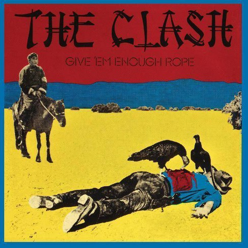 The Clash - Give 'Em Enough Rope (Vinyl) - image 1 of 1