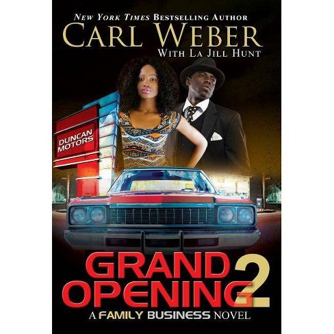Grand Opening 2 -  Reprint (Family Business) by Carl Weber (Paperback) - image 1 of 1