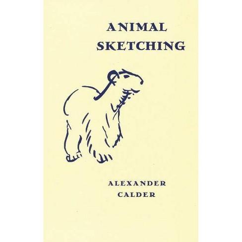 Alexander Calder: Animal Sketching - (Hardcover) - image 1 of 1