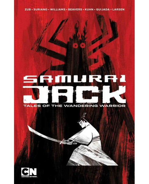 Samurai Jack : Tales of the Wandering Warrior (Paperback) (Jim Zub) - image 1 of 1