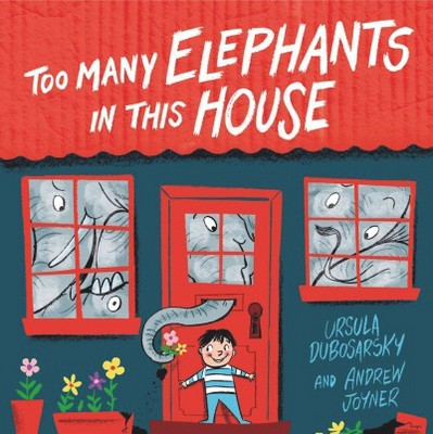 Too Many Elephants in This House - Reprint by Ursula Dubosarsky (Paperback)
