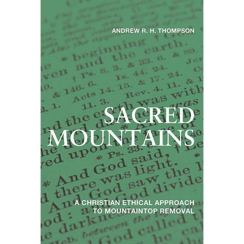 Sacred Mountains - (Place Matters: New Directions in Appalachian Studies) by  Andrew R H Thompson - image 1 of 1