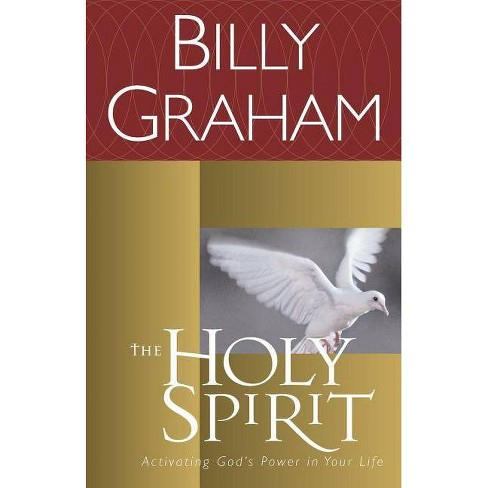 The Holy Spirit - (Essential Billy Graham Library) by  Billy Graham (Paperback) - image 1 of 1