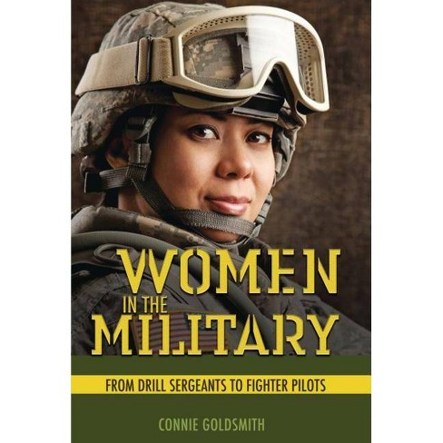 Women in the Military - by  Connie Goldsmith (Hardcover) - image 1 of 1