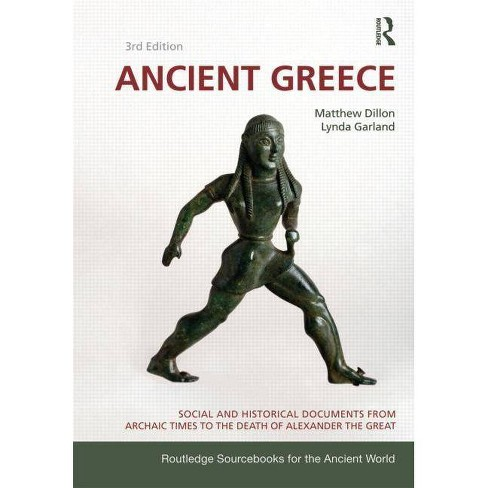 Ancient Greece - (Routledge Sourcebooks for the Ancient World) 3 Edition (Paperback) - image 1 of 1