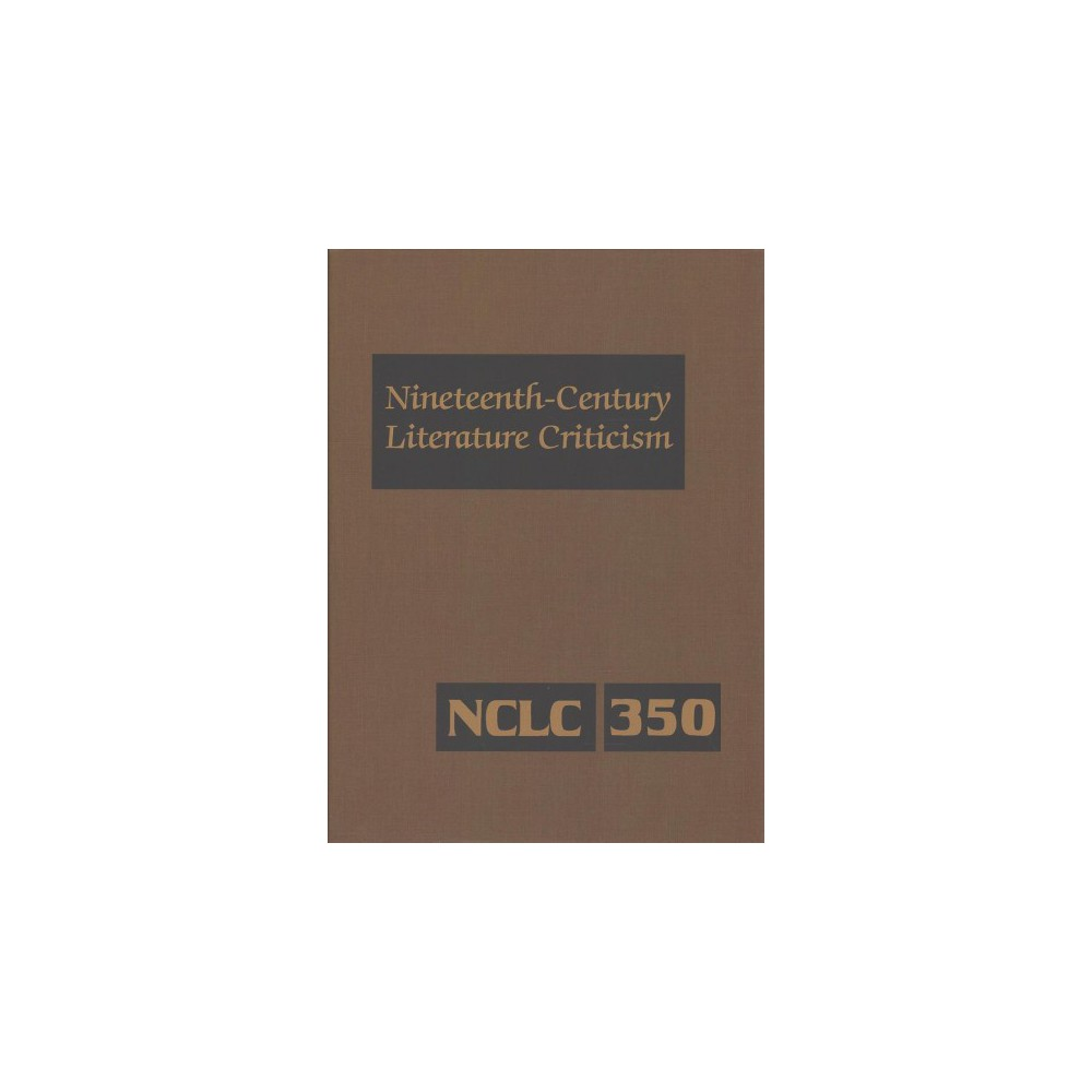 Nineteenth Century Literature Criticism - (Hardcover)
