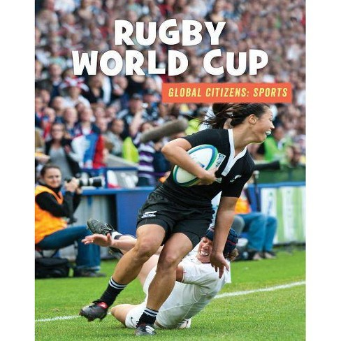 Rugby World Cup - (21st Century Skills Library: Global Citizens: Sports) (Paperback) - image 1 of 1