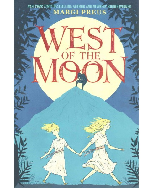 West of the Moon -  by Margi Preus (Paperback) - image 1 of 1