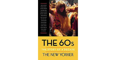 60s : The Story of a Decade (Hardcover) - image 1 of 1