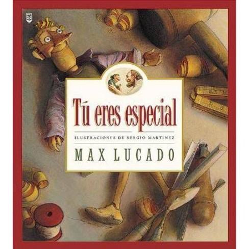 T Eres Especial Edicin de Regalo - by  Max Lucado & M Lucado (Hardcover) - image 1 of 1