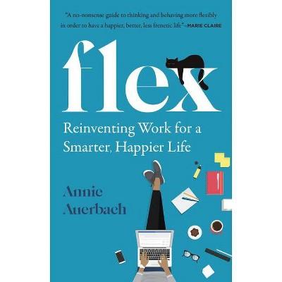 Flex - by Annie Auerbach (Hardcover)