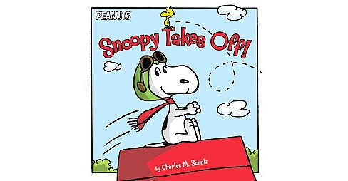 Snoopy Takes Off! (Hardcover) (Charles M. Schulz) - image 1 of 1