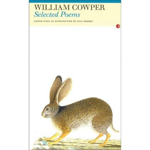 William Cowper: Selected Poems - (Paperback) - image 1 of 1