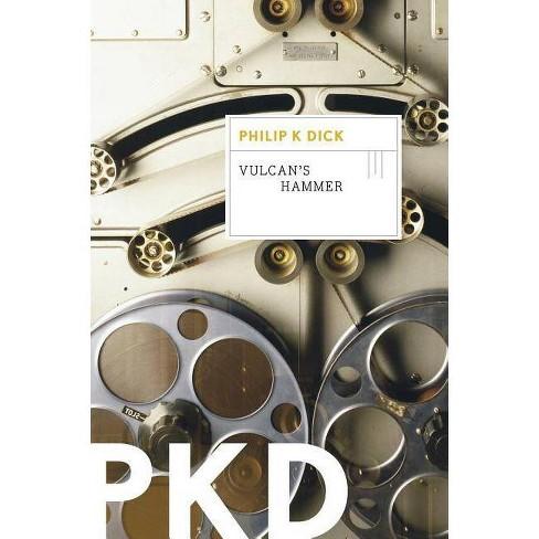 Vulcan's Hammer - by  Philip K Dick (Paperback) - image 1 of 1