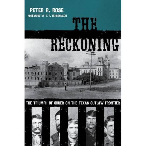 The Reckoning - (American Liberty and Justice) by  Peter R Rose (Paperback) - image 1 of 1