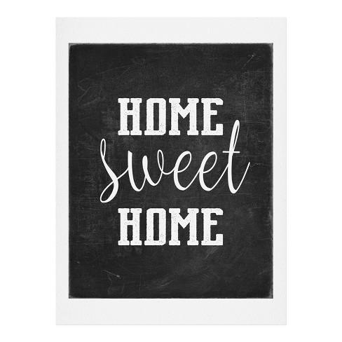 Monika Strigel Farmhouse Home Sweet Home Chalkboard Black Art Print Unframed Wall Poster Black Deny Designs Target